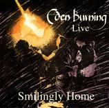 Eden Burning - Smilingly Home