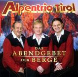 Alpentrio Tirol - Das Abendgebet der Berge