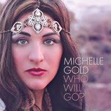 Michelle Gold - Who Will Go?