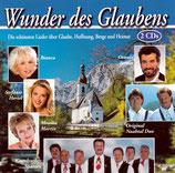 Wunder des Glaubens; Lieder über Glaube, Hoffnung, Berge und Heimat (2-CD)