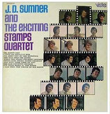 J.D.Sumner & The Stamps - J.D.Sumner And The Exciting Stamps Quartet