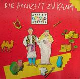 Hella Heizmann & Rasselbande - Die Hochzeit zu Kana