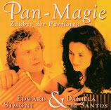 Daniela De Santos & Edward Simoni - Pan-Magie (Zauber der Panflöten)