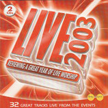 Kingsway Music : Live 2003 - Reviewing A Great Year Of Live Worship (2-CD)