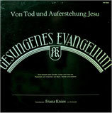 Franz Knies - Von Tod und Auferstehung Jesu