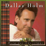 Dallas Holm - Holm For Christmas