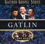 Gatlin Brothers - Come Home -
