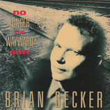 Brian Becker - No Longer The Wayward Son