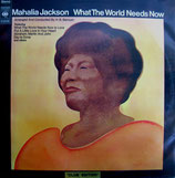 Mahalia Jackson - What The World Needs Now