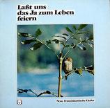Vokalensemble Neues Geistliches Lied Liebfrauenkirche Frankfurt - Lasst uns das Ja zum Lebem feiern (Neue franziskanische Lieder)