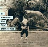 Peter Janssens Gruppe - Ein himmlisches Kind fliegt gegen den Wind