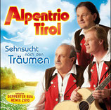 Alpentrio Tirol - Sehnsucht nach den Träumen