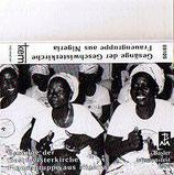Gesänge der Geschwisterkirche einer Frauengruppe aus Nigeria (Basler Missionsfest 1989)
