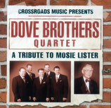 Dove Brothers - A Tribute to Mosie Lister -
