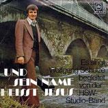 Wolfgang Schulze - Und Sein Name heisst Jesus