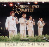 Songfellows Quartet - Shout all the Way