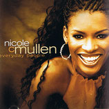 Nicole Mullen - Everyday People