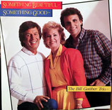 Bill Gaither Trio - Something Beautiful Something Good