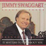 Jimmy Swaggart - It Matters To Him About You
