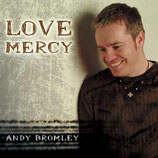 Andy Bromley - Love Mercy