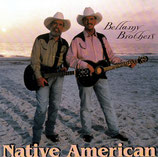 Bellamy Brothers - Native American