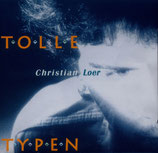 Christian Loer - Tolle Typen CD