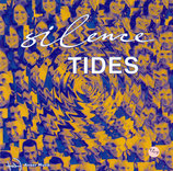 SILENCE : Tides