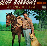 Cliff Barrows and the Gang - Along The Trail