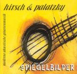 Hirsch & Palatzky - Spiegelbilder