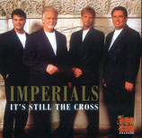 Imperials - It's Still The Cross -