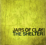 Jars Of Clay - presents The Shelter