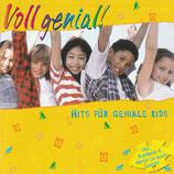 Voll genial! - Hits für geniale Kids