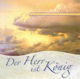 Jubilate Chor - Der Herr ist König ; Die schönsten Choräle