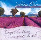 Jubilate Chor - Singet dem Herrn ein neues Lied ; Die schönsten Motetten