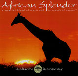 African Splendor - a magical blend of music and the sonds of nature (nature's harmony)