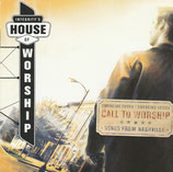 Integrity's House Of Worship : Call To Worship - Songs from Nashville