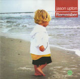 Jason Upton - Remember