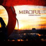 Jimmie Black - Merciful