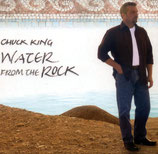 Chuck King - Water From The Rock