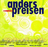 Anders preisen - HipHopHooray feat.IJAKKA, Jakob Friedrichs, diSein, What's Up Project