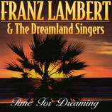Franz Lambert & The Dreamland Singers - Time For Dreaming