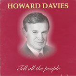 Howard Davies - Tell All The People