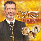Oswald Sattler - Festliche Lieder