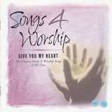 Songs 4 Worship - Give You My Heart 2-CD
