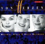Melanie, Viola & Hella Heizmann - Von Herzen