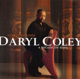 Daryl Coley - A Decade Of Song