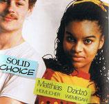 Matthias Heimlicher / Dzidzo Wemegah - Solid Choice