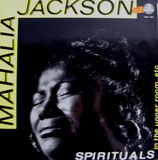 Mahalia Jackson - Spirituals; In The Upper Room etc.