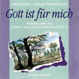 """Jubilate-Chor - Gott ist für mich ; Beliebte Lieder aus """"Kommt, singt und preist den Herrn, Bd.2"""""""