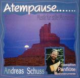 Andreas Schuss - Atempause